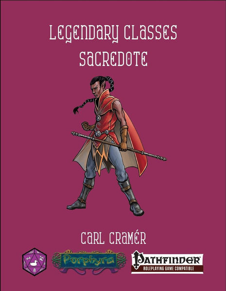 Legendary Classes: Sacredote