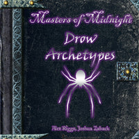 Masters of Midnight - Drow Archetypes
