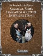 Sir Reginald Lichlyter's Magical Beers, Tankards, & Other Inebrious Items