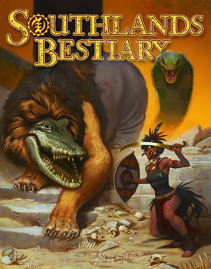 Southlands Bestiary for Pathfinder Roleplaying Game
