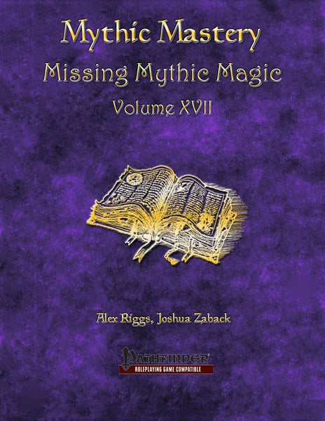 Mythic Mastery - Missing Mythic Magic Volume XVII