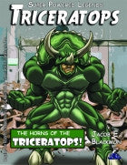 Super Powered Legends: Triceratops