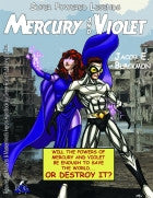 Super Powered Legends: Mercury and Violet