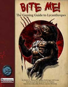 Bite Me! The Gaming Guide to Lycanthropes