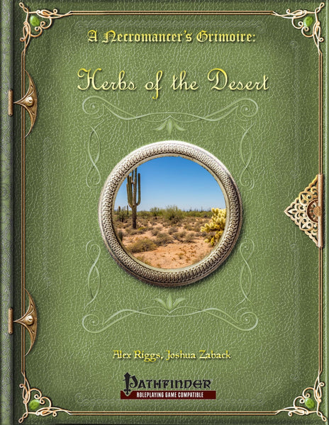 A Necromancer's Grimoire: Herbs of the Desert