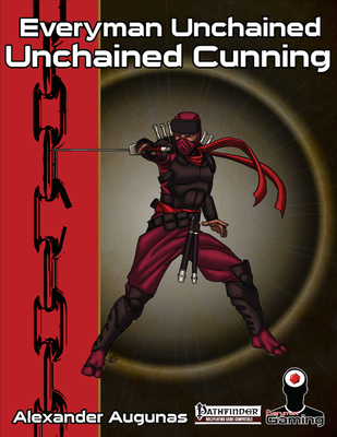 Everyman Unchained: Unchained Cunning