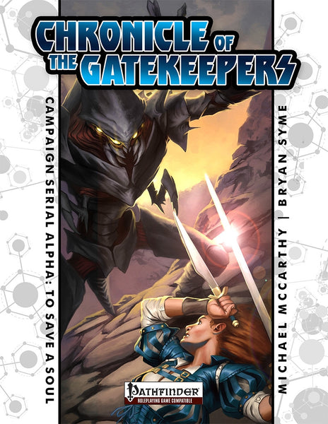 Chronicle of the Gatekeepers - Alpha To Save a Soul
