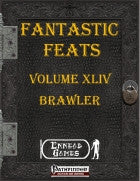 Fantastic Feats Volume 44 - Brawler