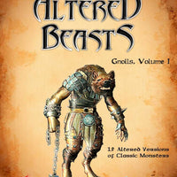Altered Beasts: Gnolls, Vol. I