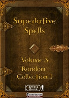 Superlative Spells Volume 3 – Random Collection 1