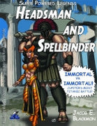 Super Powered Legends: Headsman and Spellbinder