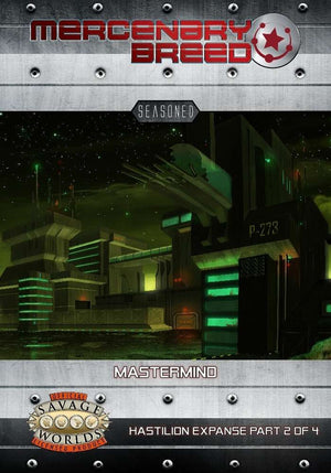 Mercenary Breed: Mastermind (Savage Worlds)