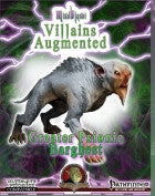 Mindblast! - Villains Augmented - Greater Psionic Barghest