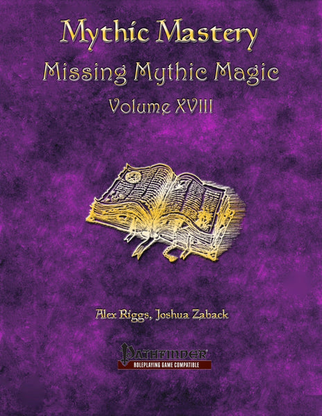 Mythic Mastery - Missing Mythic Magic Volume XVIII
