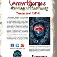 Crawthorne's Catalog of Creatures Treeshadow for Pathfinder