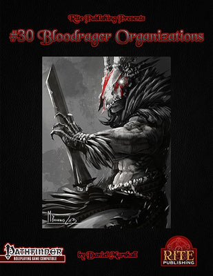 #30 Bloodrager Organizations (PFRPG)