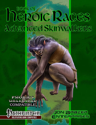 Book of Heroic Races: Advanced Skinwalkers (PFRPG)