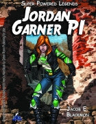 Super Powered Legends: Jordan Garner PI