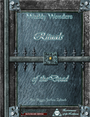 Weekly Wonders - Rituals of the Dead