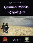 Gossamer Worlds: Ring of Fire (Diceless)