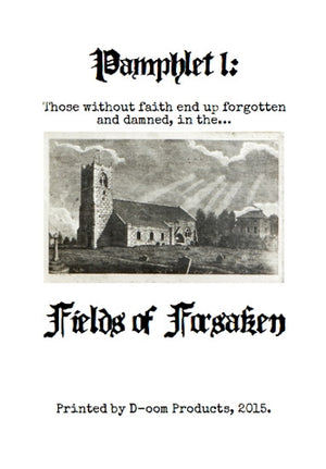 Pamphlet 1: Fields Of Forsaken