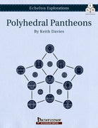 Echelon Explorations: Polyhedral Pantheons