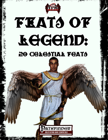 Feats of Legend: 20 Celestial Feats
