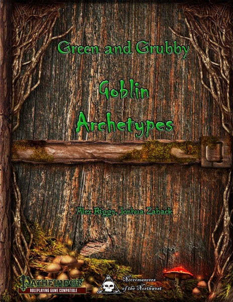 Green and Grubby - Goblin Archetypes