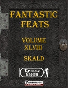 Fantastic Feats Volume 48 - Skald