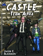 Super Powered Legends: CASTLE Team Alpha