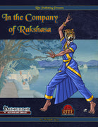 In The Company of Rakshasa (PFRPG)
