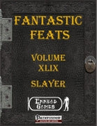 Fantastic Feats Volume 49 - Slayer