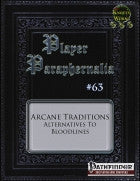 Player Paraphernalia #63 Arcane Traditions
