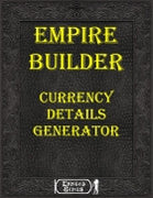 Empire Builder Kit - Currency Details Generator