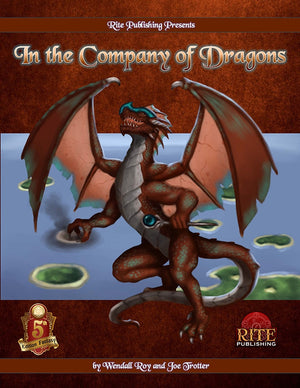 In The Company of Dragons (5E)