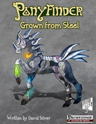Ponyfinder - Grown From Steel