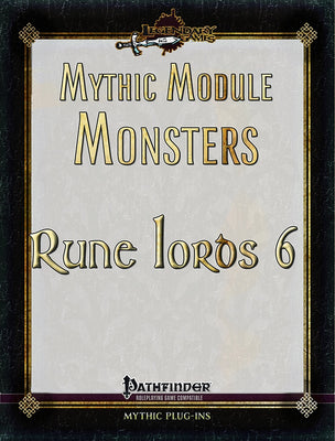 Mythic Module Monsters: Rune Lords 6