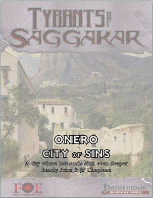 Tyrants of Saggakar: Onero City of Sins