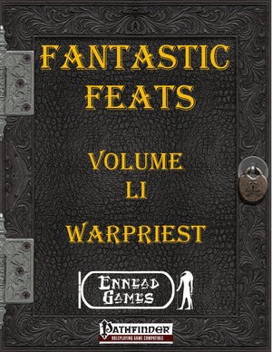 Fantastic Feats Volume 51 - Warpriest