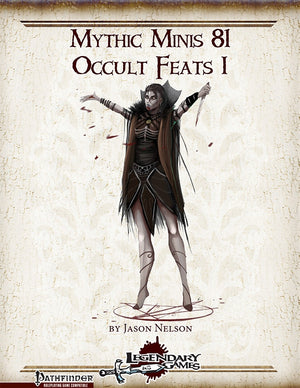 Mythic Minis 81: Occult Feats I