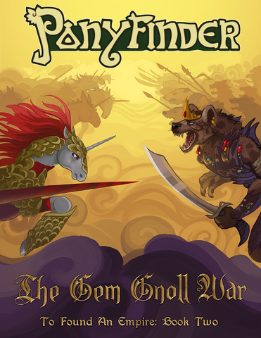 Ponyfinder - The Gem Gnoll War