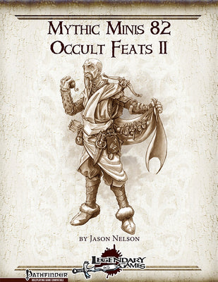 Mythic Minis 82: Occult Feats II