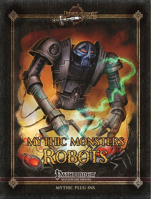 Mythic Monsters 37: Robots