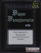 Player Paraphernalia #70 The Mighty Avenger(Hybrid Class)