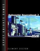 Subsector Sourcebook 3: Hub 2nd edition (OGL Version)