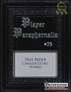 Player Paraphernalia #73 The Pale Rider (Hybrid Class)