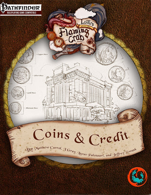 Letters from the Flaming Crab: Coins & Credit
