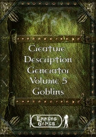 Creature Description Generator Volume 5 - Goblins