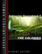 Subsector Sourcebook 5: The Colonies 2nd edition (OGL Version)