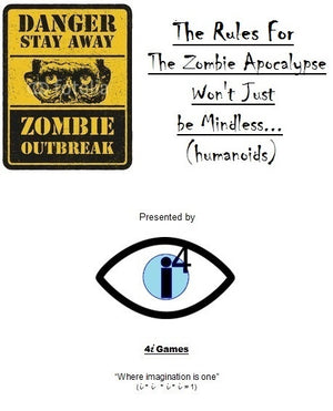 The Rules For The Zombie Apocalypse Won't Just be Mindless (humanoids)…